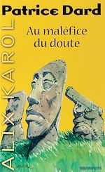 Download this eBook Alix Karol 17 Au maléfice du doute