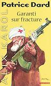 Télécharger le livre :  Alix Karol 18 Garanti sur fracture