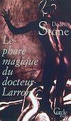 Télécharger le livre :  Cercle Poche n°153 Le Phare magique du Docteur Larron