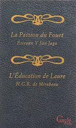 Téléchargez le livre :  Cercle Poche n°159 La Passion du Fouet et L'Éducation de Laure