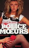 Télécharger le livre :  Police des moeurs n°119 La Mort au bout de la nuit
