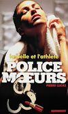 Télécharger le livre :  Police des moeurs n°134 La Belle et l'athlète