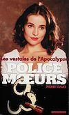 Télécharger le livre :  Police des moeurs n°135 Les Vestales de l'apocalypse