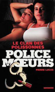 Téléchargez le livre :  Police des moeurs n°204 Le clan des polissonnes