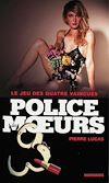 Télécharger le livre :  Police des moeurs n°210 Le jeu des quatre vaincues