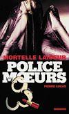 Télécharger le livre :  Police des moeurs n°214 Mortelle laideur