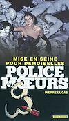 Télécharger le livre :  Police des moeurs n°221 Mise en Seine pour demoiselles