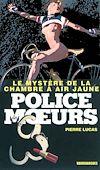 Télécharger le livre :  Police des moeurs n°223 Le Mystère de la chambre à air jaune