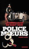Télécharger le livre :  Police des moeurs n°224 L'Effeuilleuse en habit noir