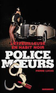 Téléchargez le livre :  Police des moeurs n°224 L'Effeuilleuse en habit noir