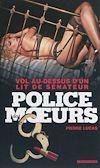 Télécharger le livre :  Police des moeurs n°228 Vol au-dessus d'un lit de sénateur