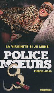 Téléchargez le livre :  Police des moeurs n°231 La Virginité si je mens