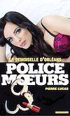 Télécharger le livre :  Police des moeurs n°6 La Demoiselle d'Orléans