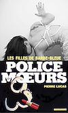 Télécharger le livre :  Police des moeurs n°7 Les filles de Barbe bleue