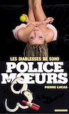 Télécharger le livre :  Police des moeurs n°13 Les Diablesses de Soho