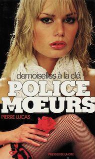 Téléchargez le livre :  Police des moeurs n°27 Demoiselles à la clé
