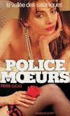 Télécharger le livre :  Police des moeurs n°52 La Vallée des sataniques