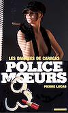 Télécharger le livre :  Police des moeurs n°55 Les Damnées de Caracas