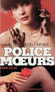 Téléchargez le livre :  Police des moeurs n°66 Les dingues du Hainaut