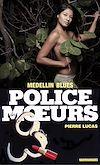Télécharger le livre :  Police des moeurs n°84 Medellin blues