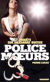 Télécharger le livre :  Police des moeurs n°89 Enquête sur un canard boiteux