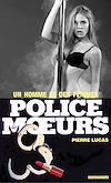 Télécharger le livre :  Police des moeurs n°92 Un homme et des femmes