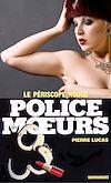 Télécharger le livre :  Police des moeurs n°95 Le périscope rouge