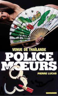 Téléchargez le livre :  Police des moeurs n°103 Venue de Thaïlande