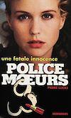 Télécharger le livre :  Police des moeurs n°128 Une fatale innocence