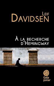 Téléchargez le livre :  À la recherche d'Hemingway