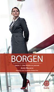 Téléchargez le livre :  Borgen - Saison 1 : Une femme au pouvoir