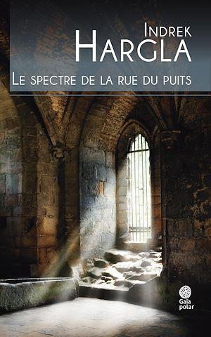 Téléchargez le livre :  Le spectre de la rue du puits