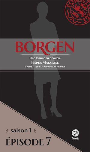 Téléchargez le livre :  Borgen - Saison 1 : Une femme au pouvoir - Épisode 7