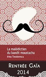 Télécharger cet ebook : La malédiction du bandit moustachu