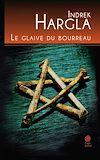 Télécharger le livre :  Le glaive du bourreau