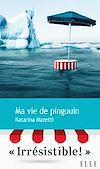 Télécharger le livre :  Ma vie de pingouin
