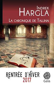 Téléchargez le livre :  La chronique de Tallinn