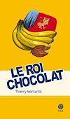 Télécharger le livre :  Le roi chocolat