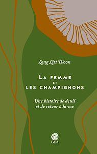 Téléchargez le livre :  La femme et les champignons