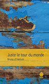 Télécharger le livre :  Juste le tour du monde