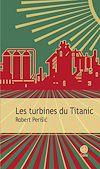 Télécharger le livre :  Les turbines du Titanic