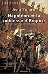 Télécharger le livre :  Napoléon et la noblesse d'Empire