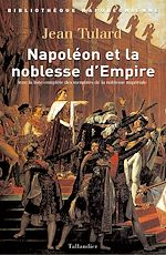 Download this eBook Napoléon et la noblesse d'Empire