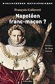 Télécharger le livre : Napoléon franc-maçon?