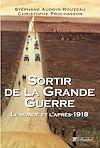 Télécharger le livre :  Sortir de la Grande Guerre - Le monde et l'après 1918