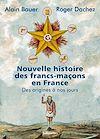Télécharger le livre :  Nouvelle histoire des francs-maçons en France