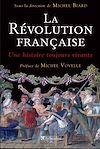Télécharger le livre :  La Révolution Française - Une histoire toujours vivante