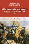Télécharger le livre :  Mémoires de Napoléon (Tome 1) - La campagne d'Italie