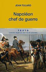 Download this eBook Napoléon, chef de guerre