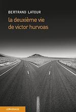 Télécharger cet ebook : La Deuxième Vie de Victor Hurvoas